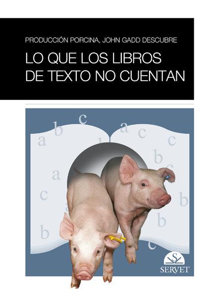 Produccion porcina lo que los libros de texto no cuentan
