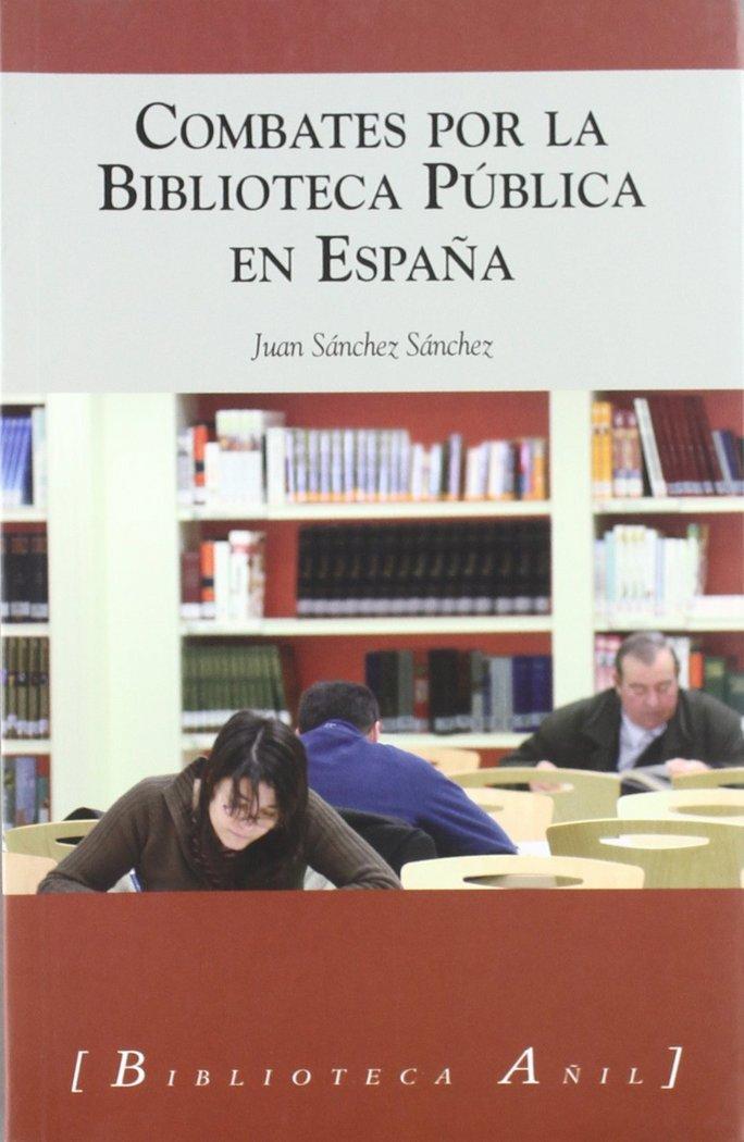 Combates por la biblioteca publica en españa