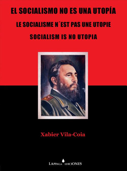 El socialismo no es una utopia (esp-ing-fra) (fotografias)