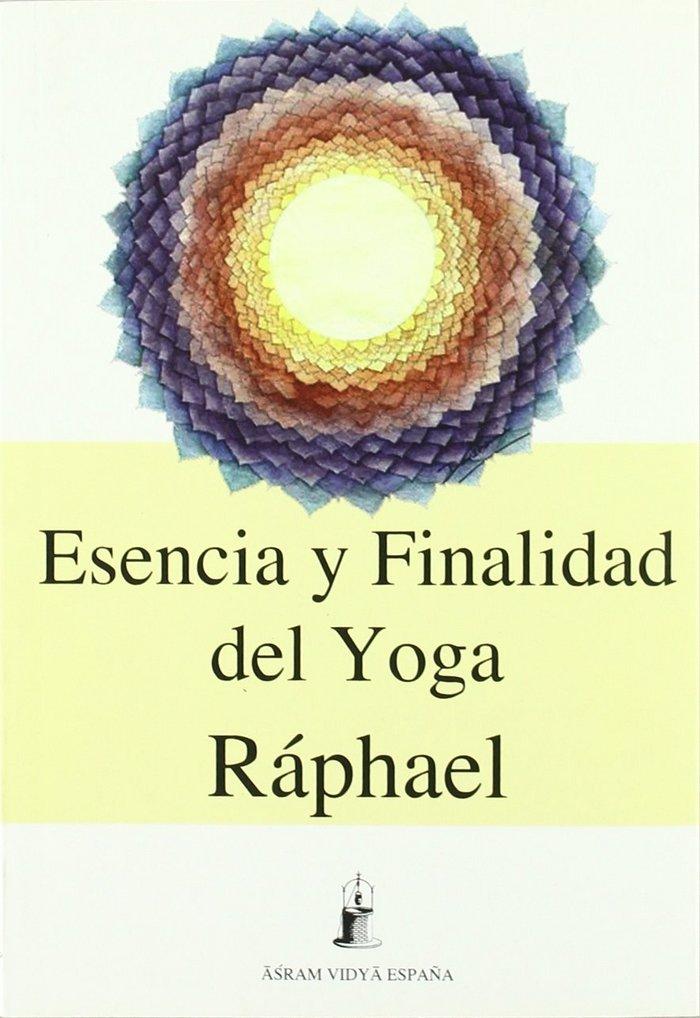Esencia y finalidad del yoga