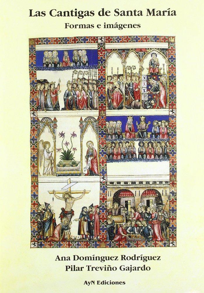 Las cantigas de santa maria: formas e imagenes