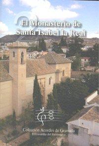 Monasterio de santa isabel la real,el ne
