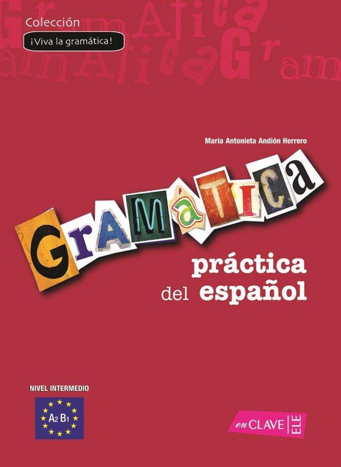 Gramatica practica del español nivel intermedio