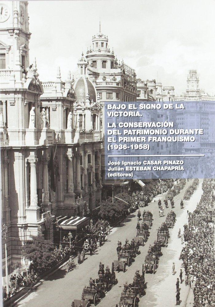 Conservacion del patrimonio durante el primer franquismo,la