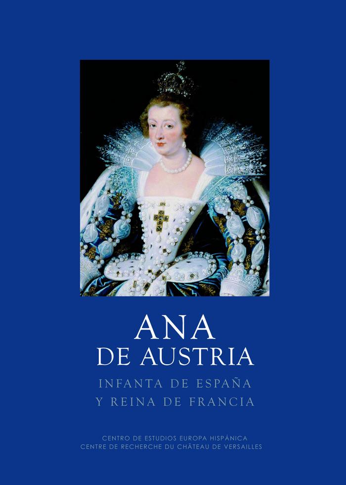 Ana de austria infanta de españa y reina de francia