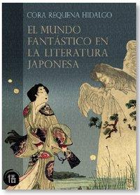 Mundo fantastico en la literatura japonesa,el