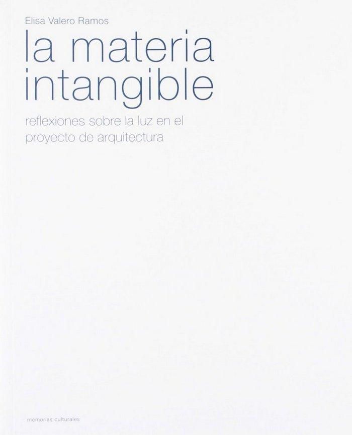 La materia intangible: reflexiones sobre la luz en en proyec