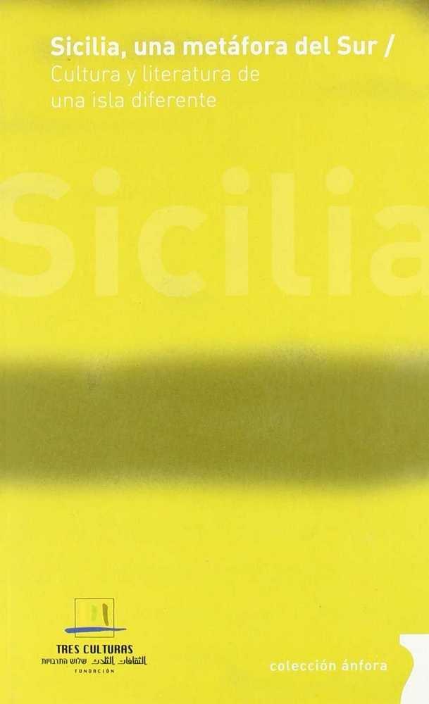 Sicilia, una metafora del sur
