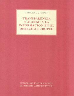 Transparencia y acceso a la informacion en el derecho europe