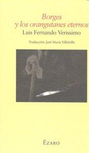 Borges y los orangutanes eternos