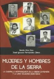 Mujeres y hombres de la resistencia antifranquista.