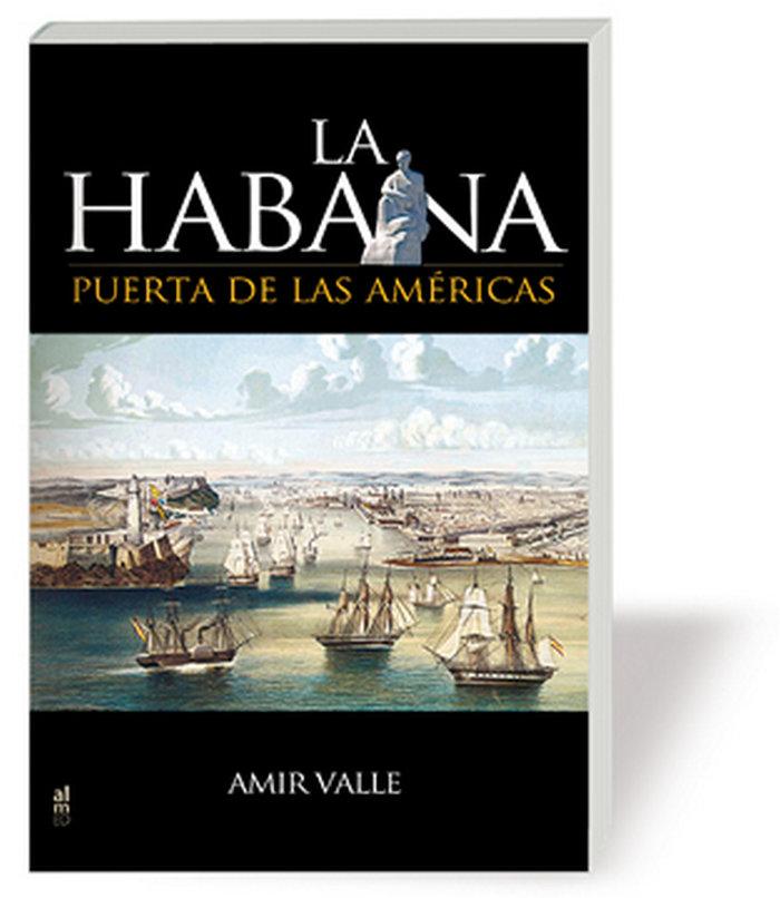 Habana,la puerta de las americas