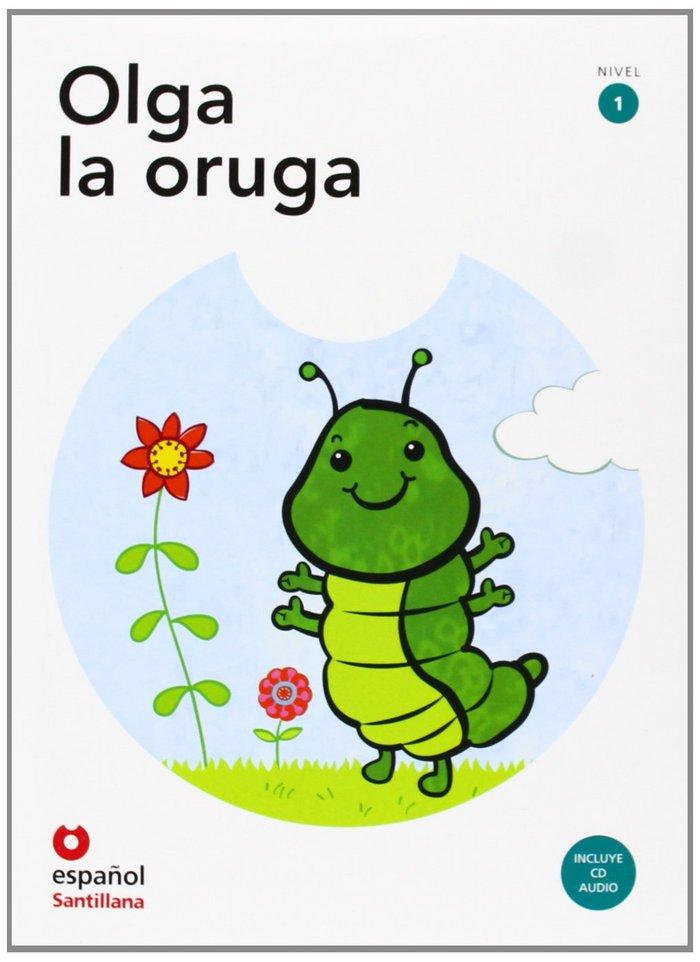 Olga la oruga (+cd) nivel 1
