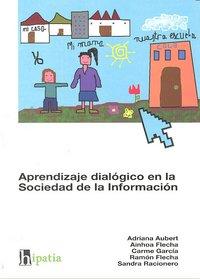 Aprendizaje dialogico en sociedad de la informacion