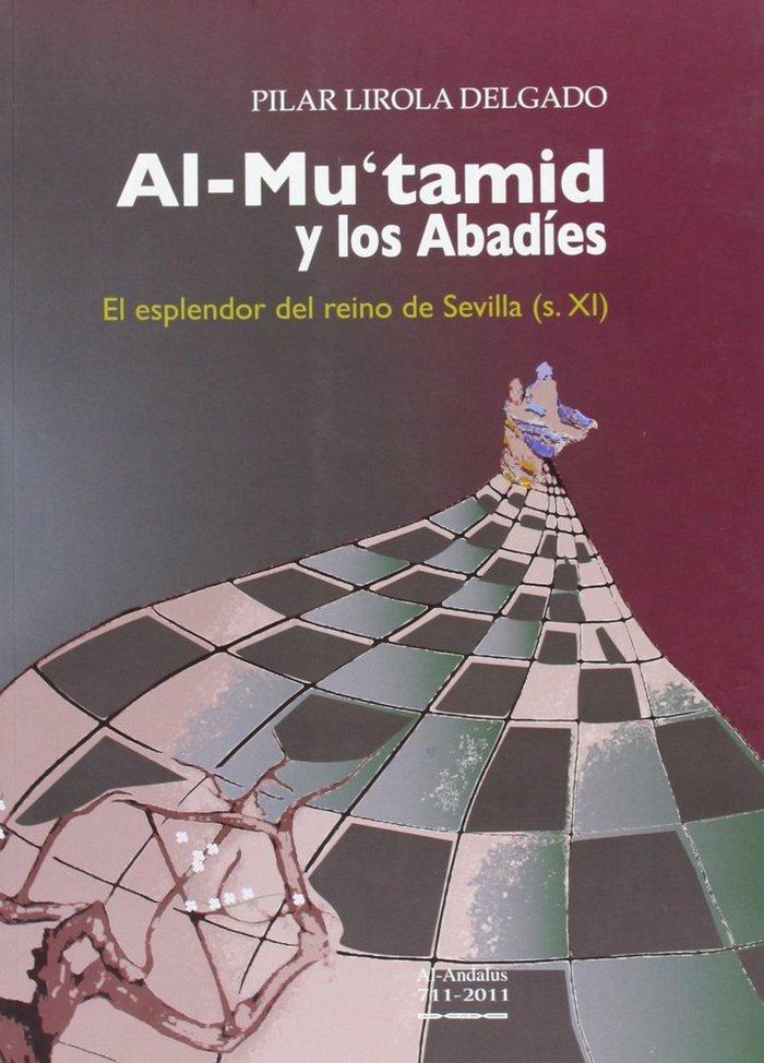 Al-mutamid y los abadies (siglo xi): el esplendor del reino