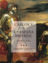Carlos v y la españa imperial escritos y ensayos
