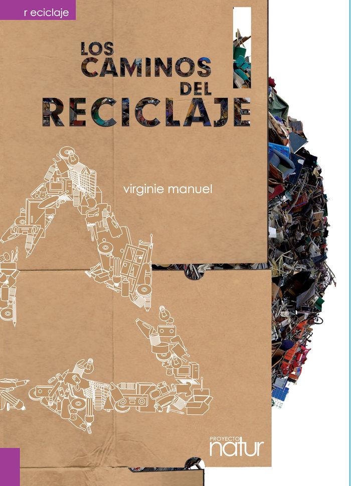 Caminos del reciclaje,los