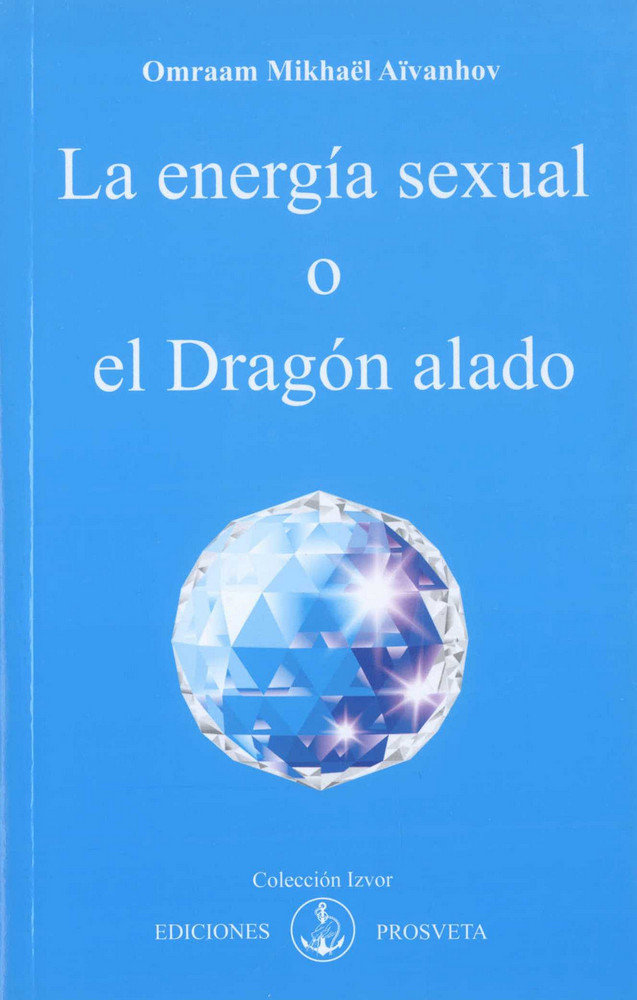La energia sexual o el dragon alado