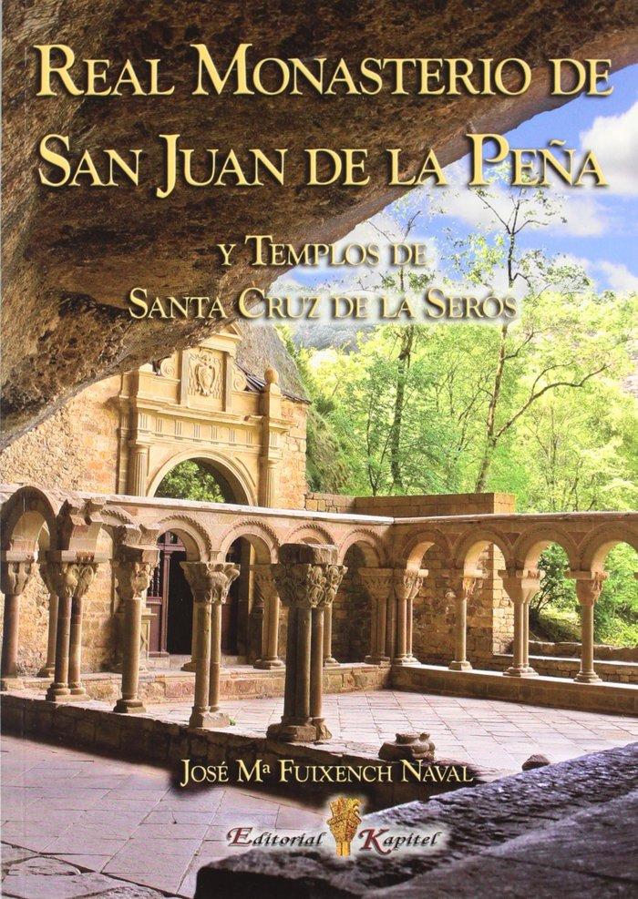 Real monasterio de san juan de la peÑa y templos de santa cr
