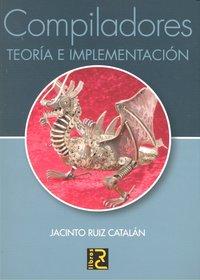 Compiladores teoria e implementacion