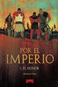 Por el imperio 01 el honor