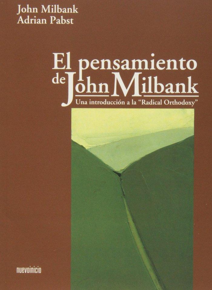 El pensamiento de john milbank: una introduccion a la radica
