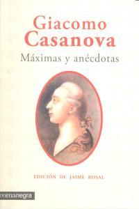 Giacomo casanova maximas y anecdotas