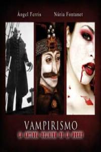 Vampirismo la antigua religion de la noche