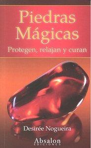 Piedras magicas protegen relajan y curan