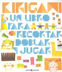 Kirigami un libro para recortar doblar y jugar
