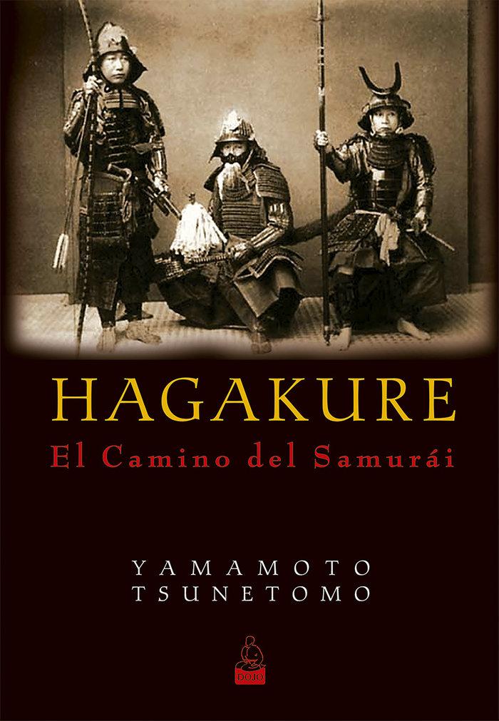 Hagakure el camino del samurai
