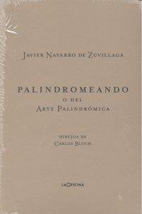 Palindromeando o el arte de la palindromica