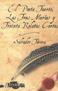 Poeta tuerto tres marias y treinta relatos cortos