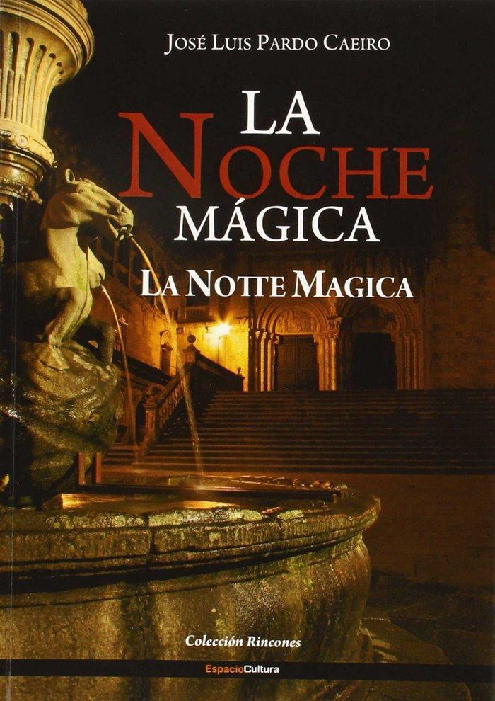 Noche magica,la