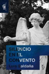 Silencio en el convento