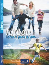 Futbol escuela para la vida version basica