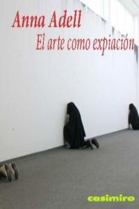 Arte como expiacion,el