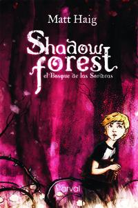 Shadow forest el bosque de las sombras