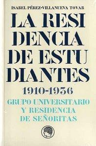 Residencia de estudiantes,la 1910-1936