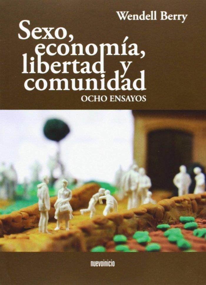 Sexo, economia, libertad y comunidad