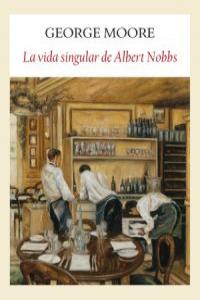 Vida singular de albert nobbs,la