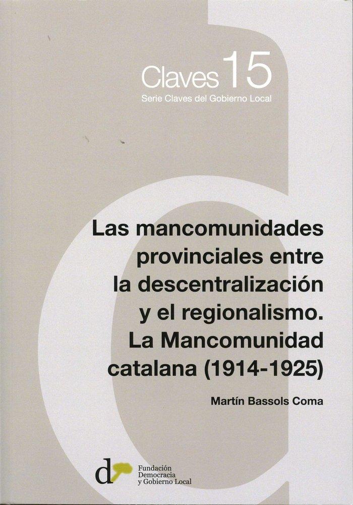 Las mancomunidades provinciales entre la descentralizacion y