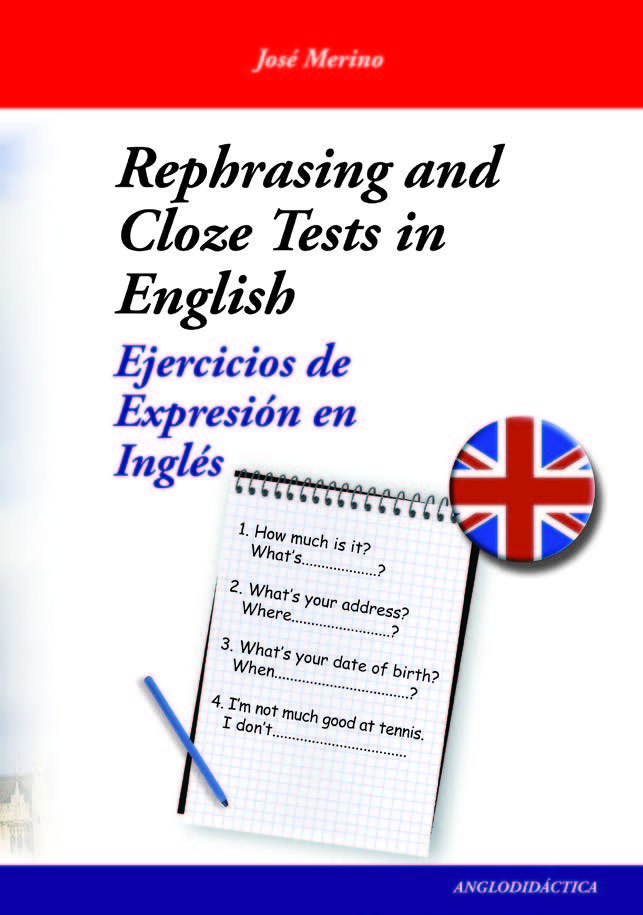 Rephrasing and cloze tests in english