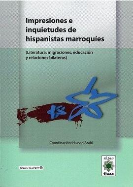 Impresiones e inquietudes de los hispanistas marroquies