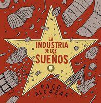 Industria de los sueños,la