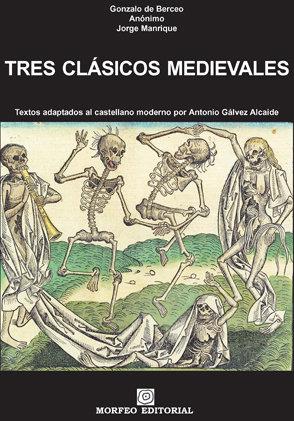 Tres clasicos medievales