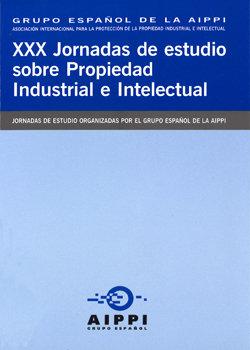 Xxx jornadas estudios sobre propiedad industrial e intelectu