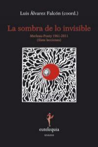 Sombra de lo invisible,la