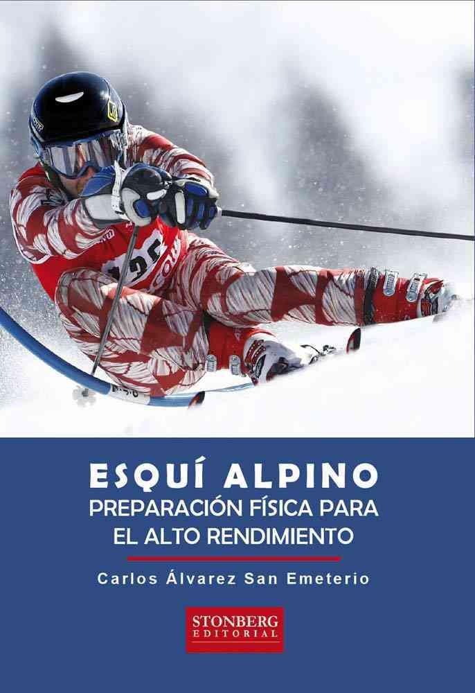 Esqui alpino : preparacion fisica para el alto rendimiento