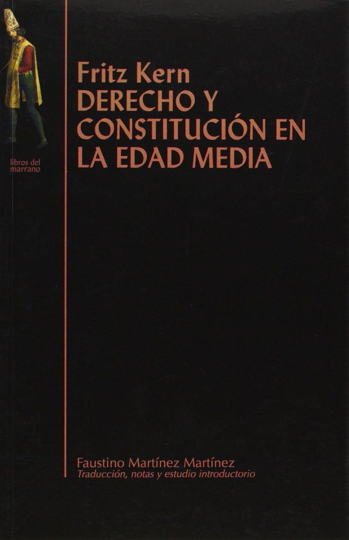 Derecho y constitucion en la edad media